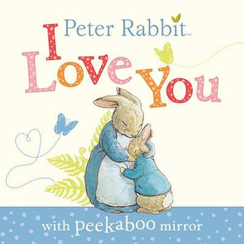 Peter Rabbit: I Love You (Board book) Beatrix Potter