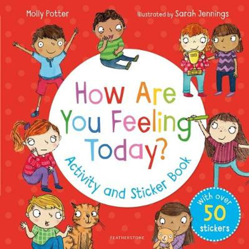 How are you feeling today? Activity and Sticker Book - Molly Potter