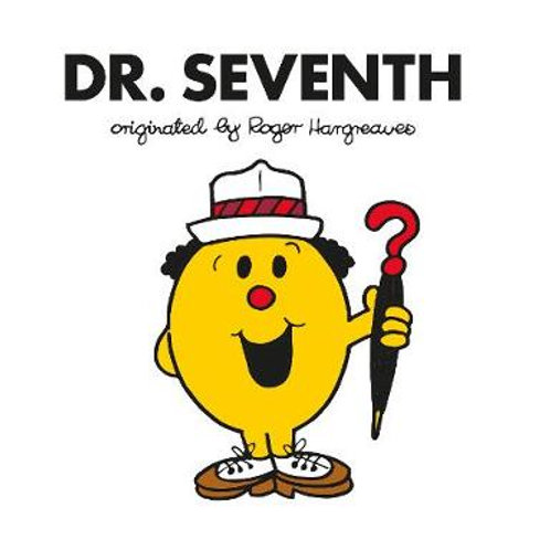 Dr. Seventh originated by Roger Hargreaves
