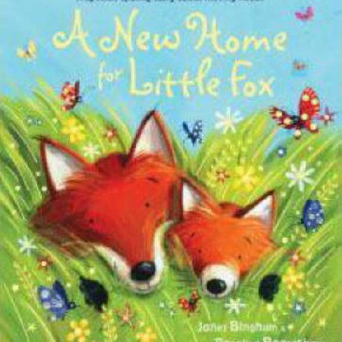 A New Home for Little Fox (Paperback) Janet Bingham (author), Rosalind Beardsha
