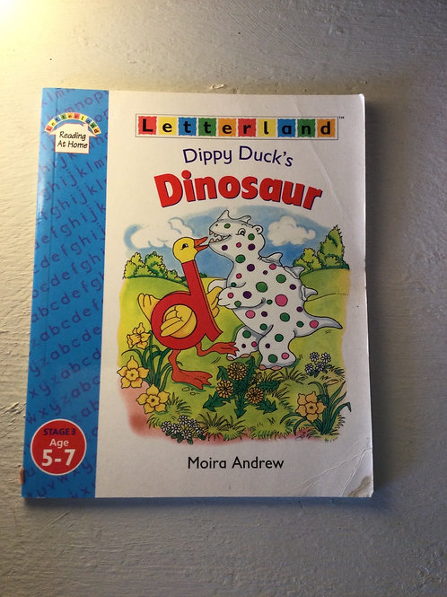 Dippy Duck's Dinosaur by Moria Andrew