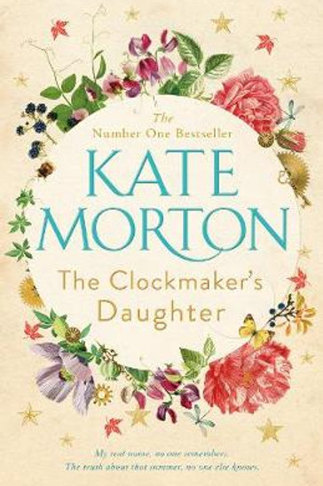 The Clockmaker's Daughter (Hardback) by Kate Morton (author)