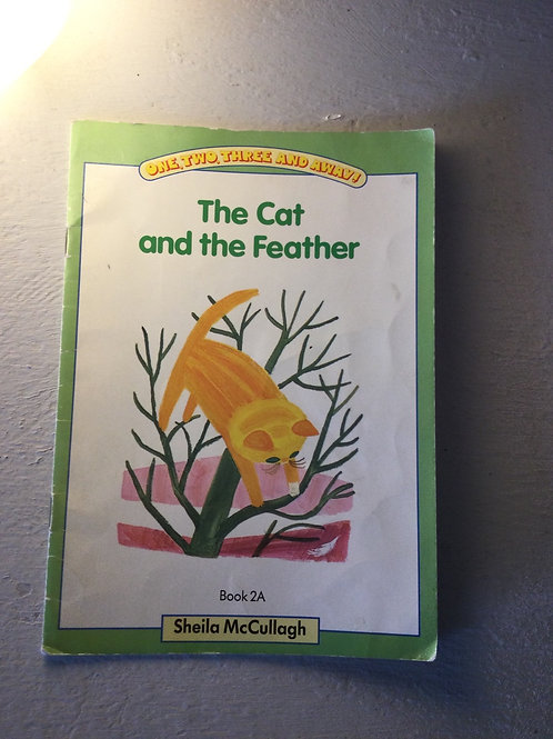The Cat and the Feather by Sheila McCullagh