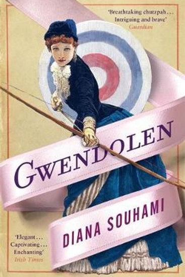 Gwendolen: A Novel (Paperback) Diana Souhami (author)