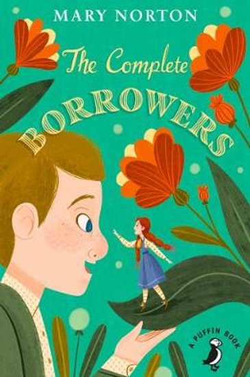 The Complete Borrowers by Mary Norton