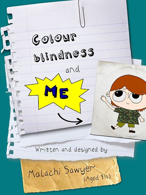 Colour blindness and me by Malachi Sawyer