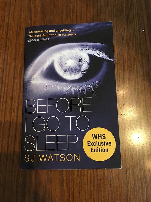 Before I Go To Sleep by SJ Watson