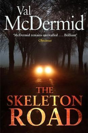 The Skeleton Road (Hardback) Val McDermid