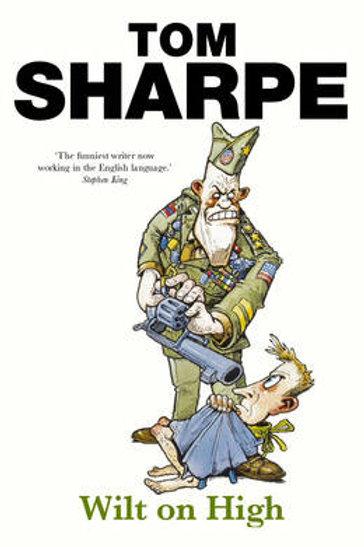 Wilt on High by Tom Sharpe