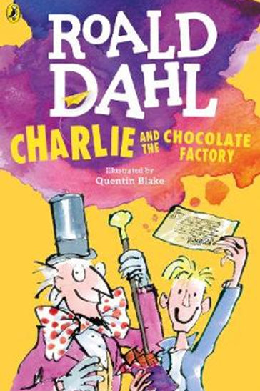 Charlie and the Chocolate Factory (Paperback) Roald Dahl (author), Quentin Blake