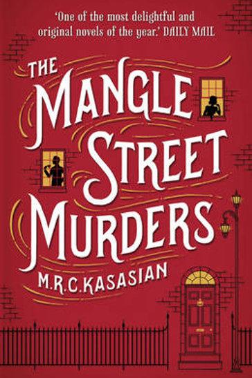 The Mangle Street Murders (1) M.R.C. Kasasian