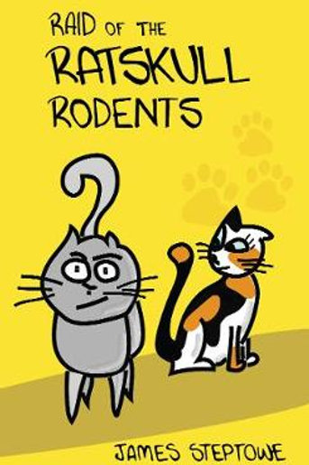 Raid of the Ratskull Rodents (Paperback) James Steptowe