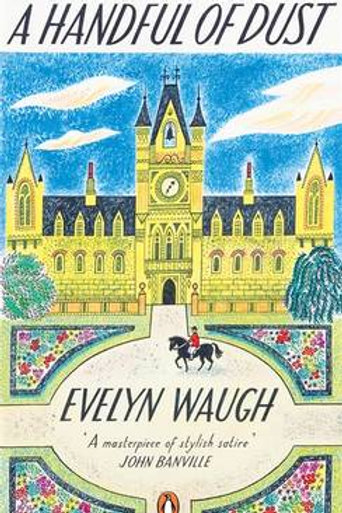 A Handful of Dust - Penguin Essentials (Paperback) Evelyn Waugh (author)