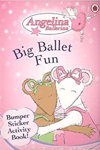 Angelina Ballerina - Big Ballet Fun Activity Book