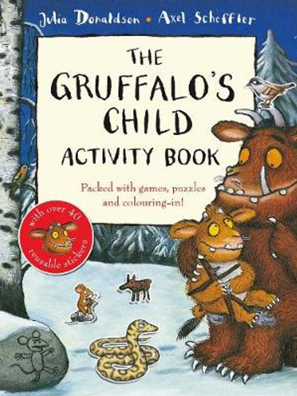 The Gruffalo's Child Activity Book (Paperback) Julia Donaldson  Axel Scheffler