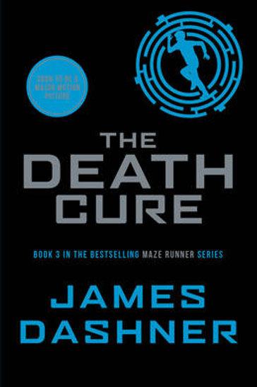 The Death Cure - Maze Runner Series 3 (Paperback) James Dashner (author)