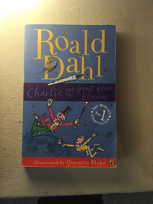 Charlie and the Great Glass Elevator (Paperback) Roald Dahl (author)