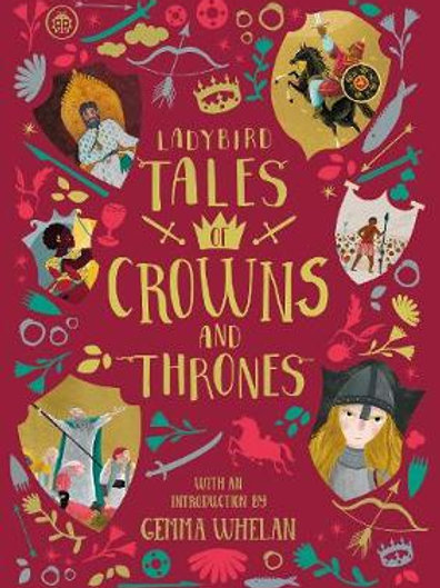Ladybird Tales of Crowns and Thrones introduction by Gemma Whelan