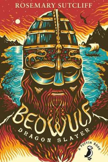 Beowulf Dragon Slayer by Rosemary Sutcliff