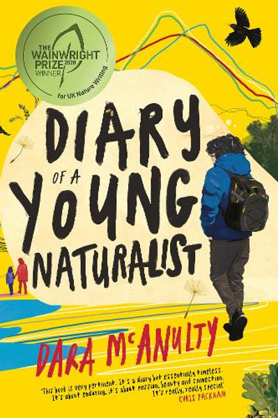 Diary of a Young Naturalist (Hardback) Dara McAnulty