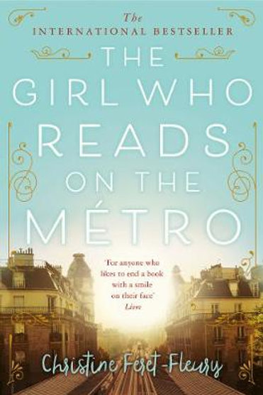 The Girl Who Reads on the Metro (Paperback) Christine Feret-Fleury (author)