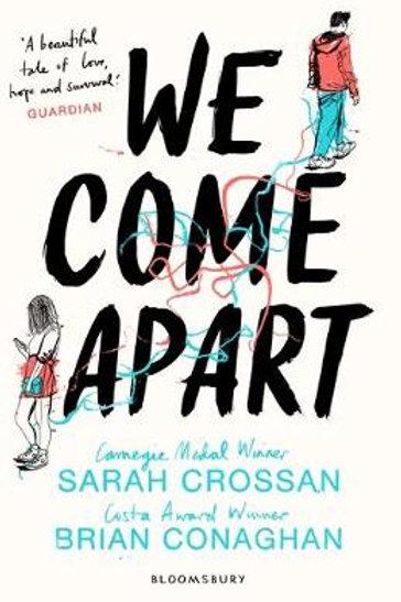 We Come Apart (Paperback) Sarah Crossan (author), Brian Conaghan (author)