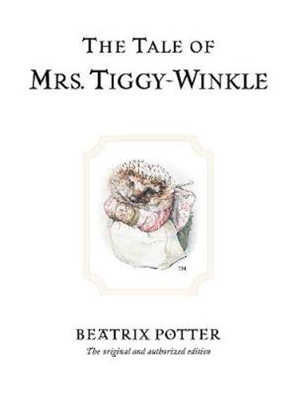 The Tale of Mrs. Tiggy-Winkle - Beatrix Potter Originals (Hardback)