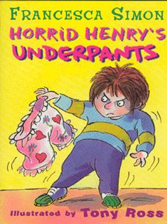 Horrid Henry's Underpants - Francesca Simon