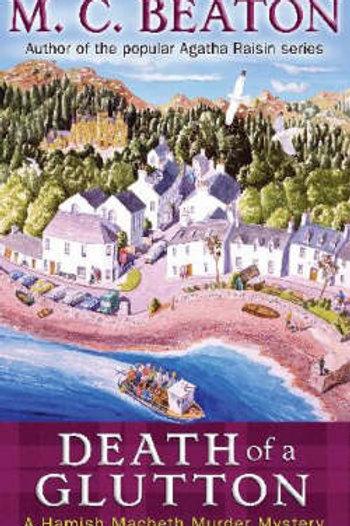Death of a Glutton - Hamish Macbeth Murder Mystery No. 8 - M. C. Beaton