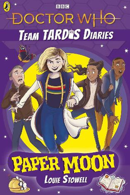 Team Tardis Diaries: Paper Moon by Louie Stowell