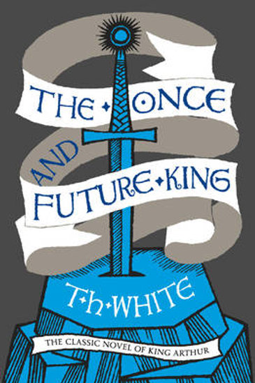 The Once and Future King (Paperback) T. H. White