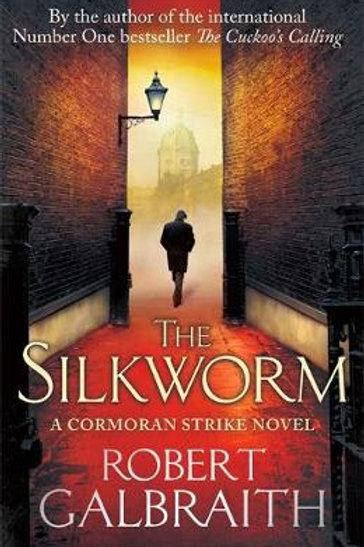 The Silkworm: Cormoran Strike Book 2 Robert Galbraith
