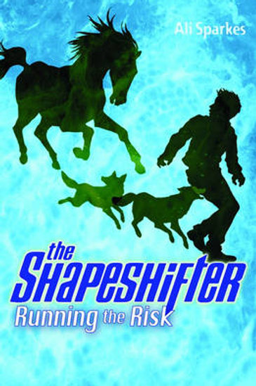 Running the Risk: the Shapeshifter 2 (Paperback) Ali Sparkes