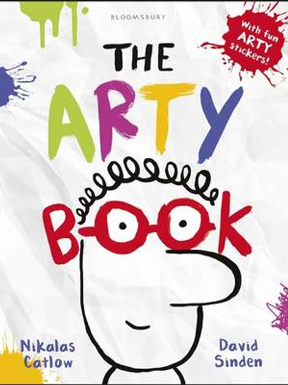 The Arty Book (Paperback) Nikalas Catlow (author,illustrator), David Sinden
