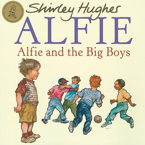 Alfie and the Big Boys - Alfie (Paperback) Shirley Hughes (author)