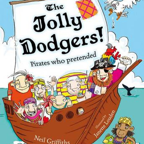 The Jolly Dodgers!: Pirates Who Pretended (Paperback) Neil Griffiths