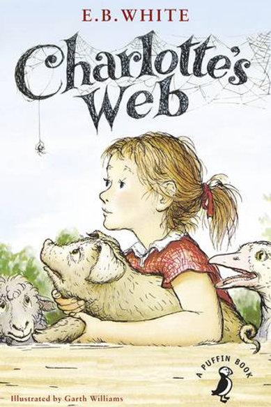 Charlotte's Web - Puffin Classics (Paperback) E. B. White