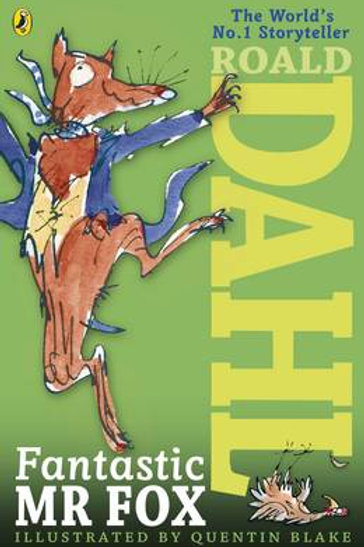 Fantastic Mr Fox (Paperback) Roald Dahl (author), Quentin Blake (illustrator)