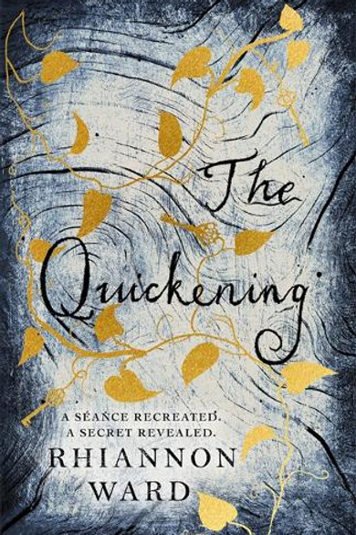 The Quickening - Rhiannon Ward (Author)