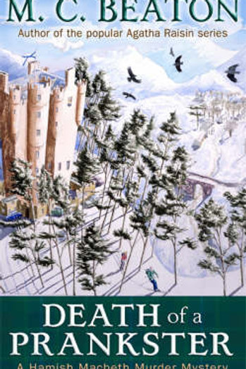 Death of a Prankster - Hamish Macbeth Murder Mystery (Paperback) M. C. Beaton