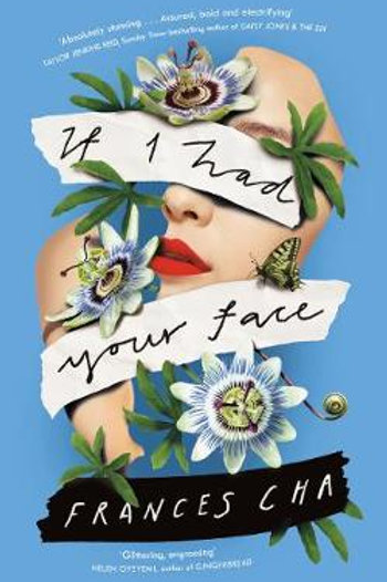 If I Had Your Face (Paperback) Frances Cha