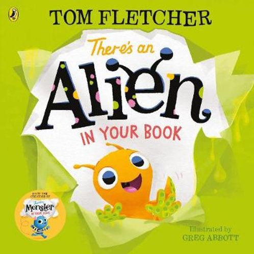 There's an Alien in Your Book - Who's in Your Book? (Paperback) Tom Fletcher
