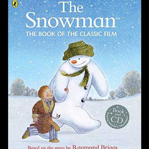 The Book of the Classic Film - The Snowman (Paperback) Raymond Briggs