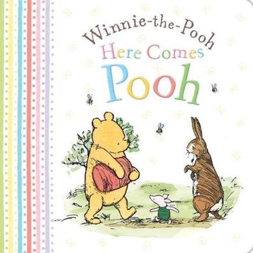 Winnie-the-Pooh: Here Comes Pooh (Hardback)