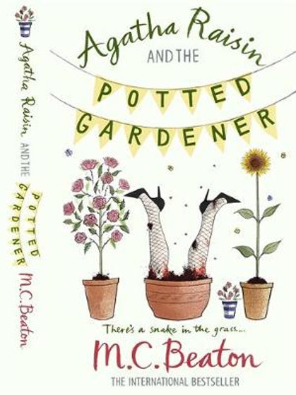 Agatha Raisin and the Potted Gardener - Agatha Raisin (Paperback) M. C. Beaton