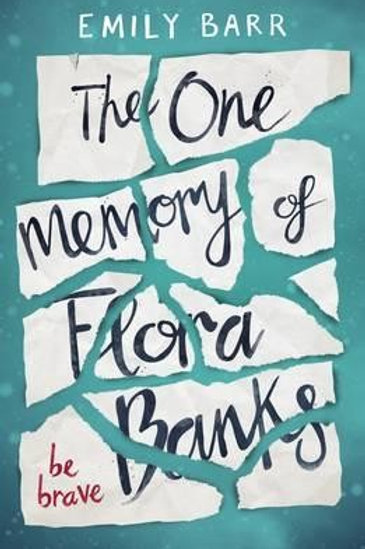 The One Memory of Flora Banks (Paperback) Emily Barr (author)