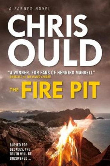 The Fire Pit (Faroes Novel 3) (Paperback) Chris Ould