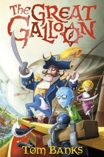 The Great Galloon - A Great Galloon Book - Tom Banks