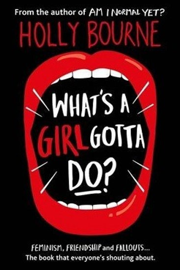 What's a Girl Gotta Do? - The Spinster Club 3 (Paperback) Holly Bourne