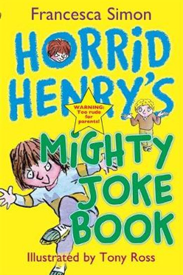 Horrid Henry's Mighty Joke Book (Paperback) Francesca Simon
